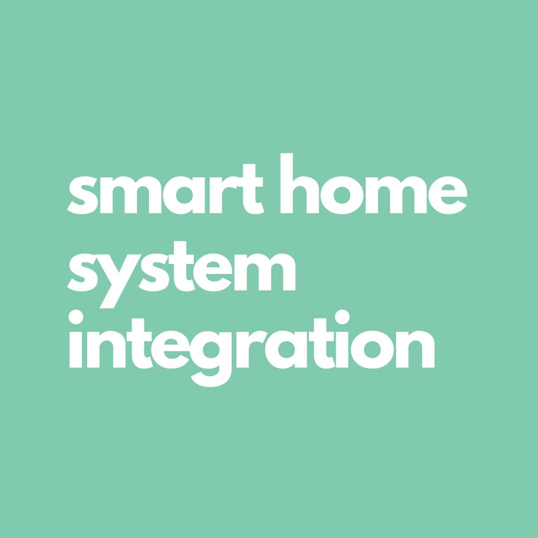 smart home, home integration, home automation